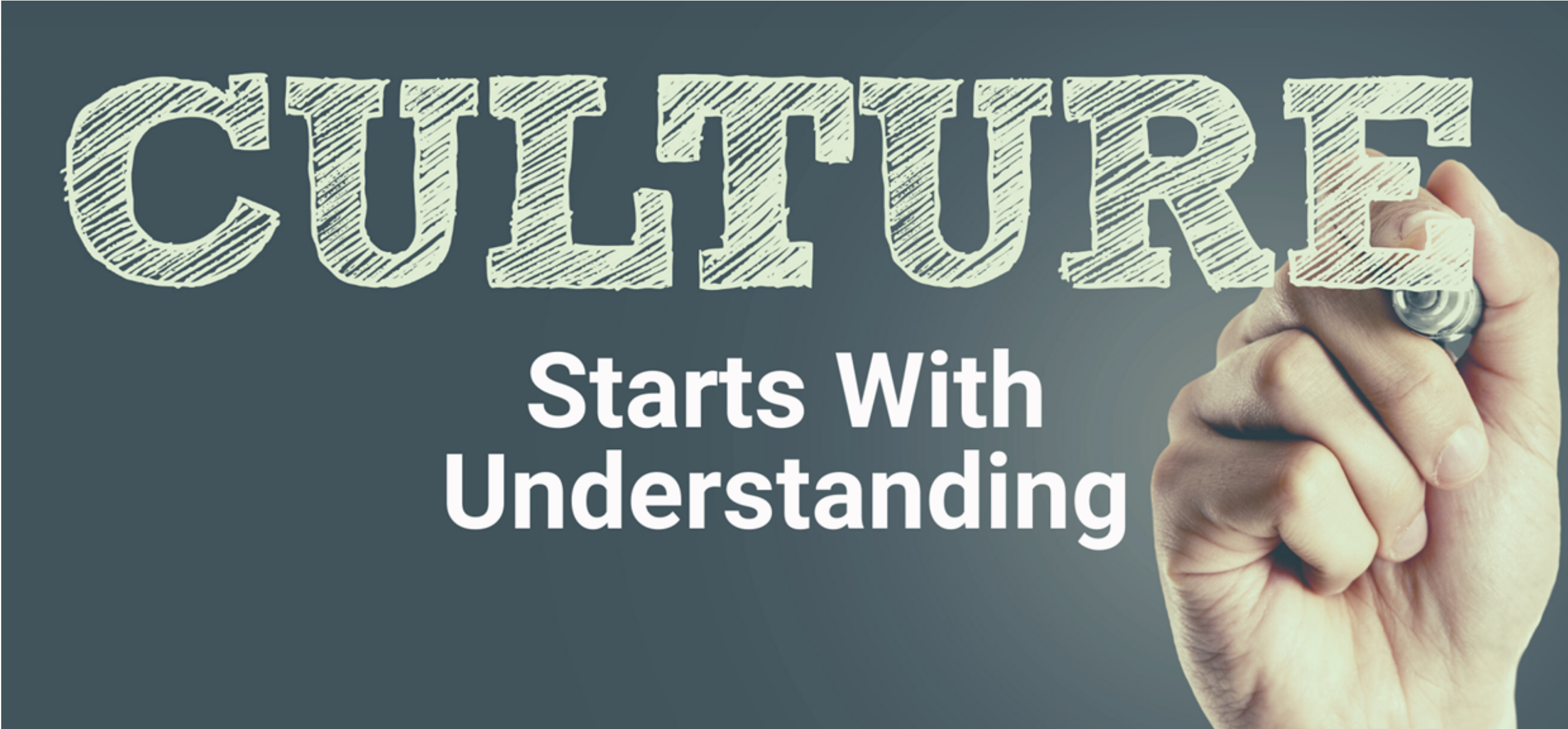Great culture starts with understanding